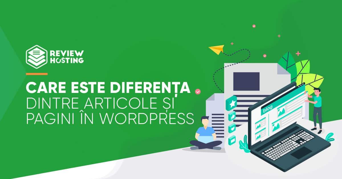 Care este diferența dintre articole și pagini în Wordpress