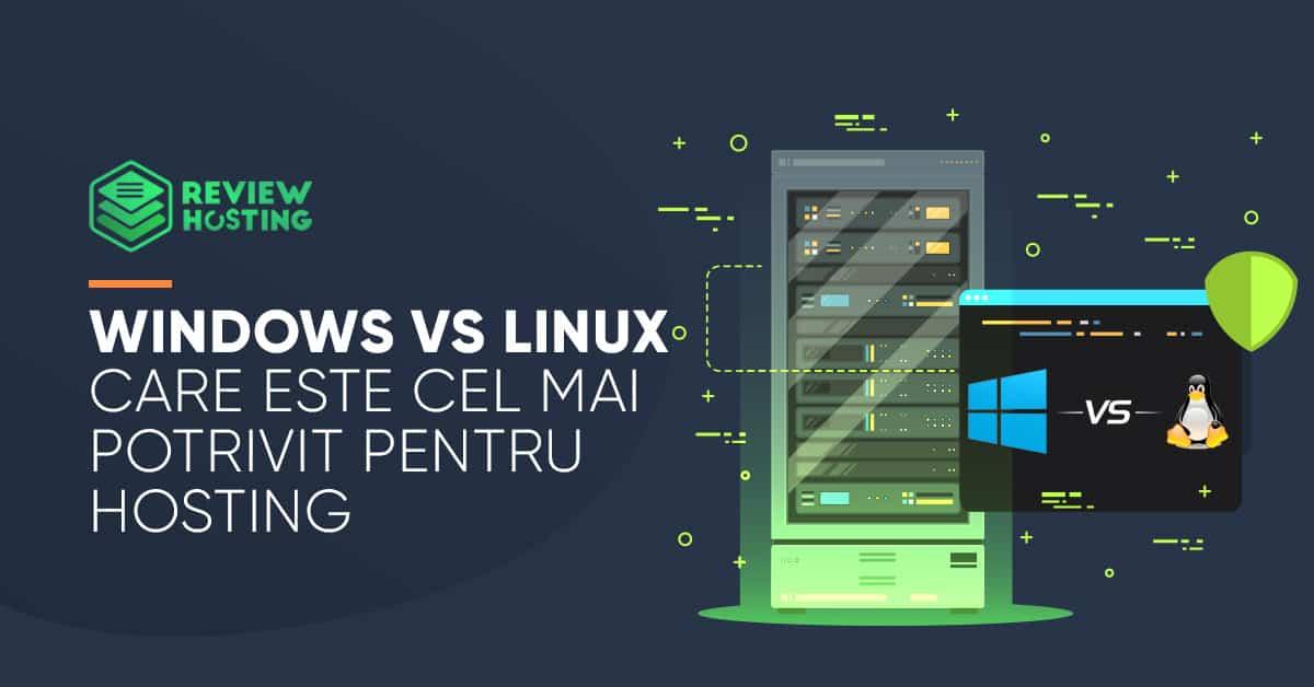 Windows vs Linux - Care este cel mai potrivit pentru hosting