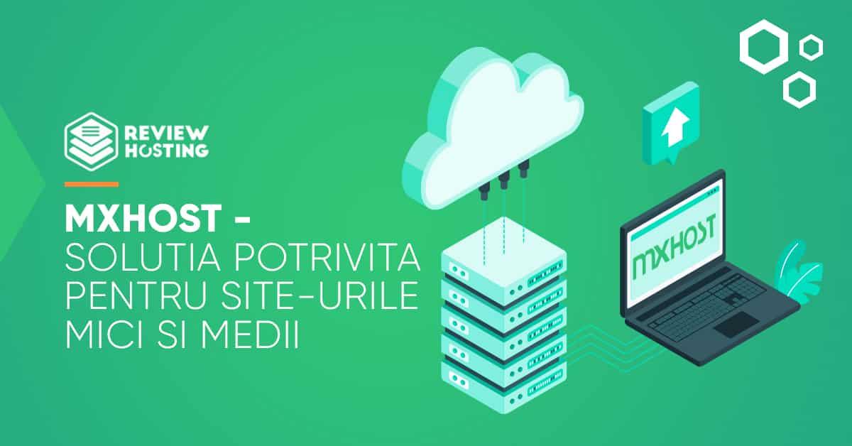 MxHost - Solutia potrivita pentru site-urile mici si medii